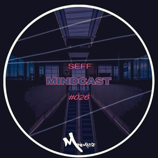 SEFF - Mindcast #026