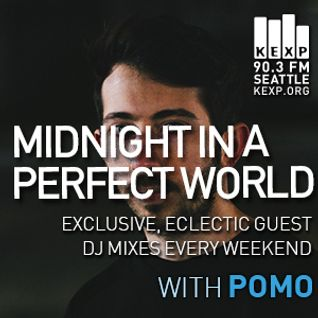 KEXP Presents Midnight In A Perfect World with Pomo