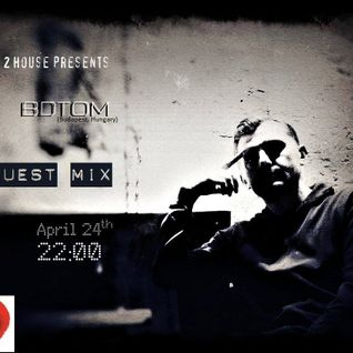 BDTom (HU) @ Time 2 House Guest Mix / April 24th, 2015