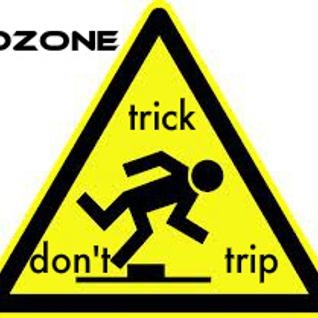 Ozone-Trick Don't Trip