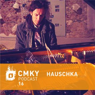 CMKY Podcast 16: Hauschka