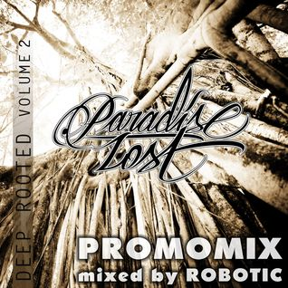 Robotic - Deep Rooted Promomix [Studio Mix - Dubstep]
