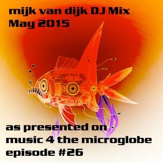 Mijk van Dijk DJ Mix May 2015