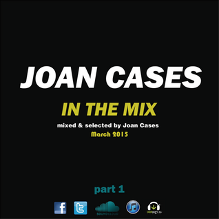 Joan Cases In the Mix March 2015 part 1