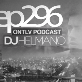 ONTLV PODCAST - Trance From Tel-Aviv - Episode 296 - Mixed By DJ Helmano