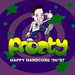 Frooty - Happy Hardcore 96 /97