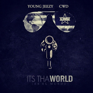 Young Jeezy - It's Tha World (Mixed by CWD)