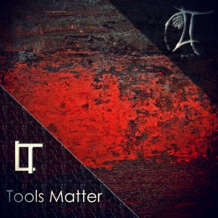 L.T. - Tools Matter (Original Mix)