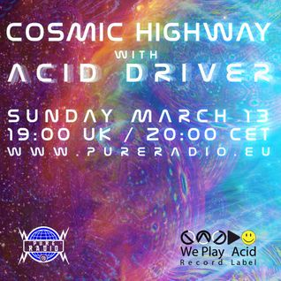 Cosmic Highway_13MAR2016 at PURE RADIO HOLLAND