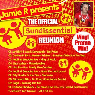Jamie.R-DJ Presents THE OFFICIAL SUNDISSENTIAL REUNION VINYL PROMO MIX  2012