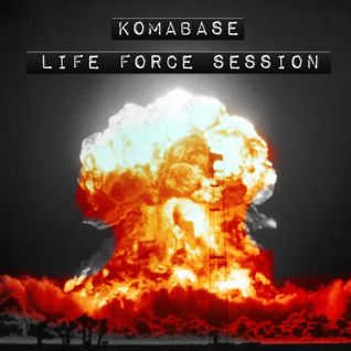 Komabase -Life Force Session#March 2014