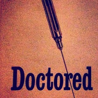 DOCTORED LOVE