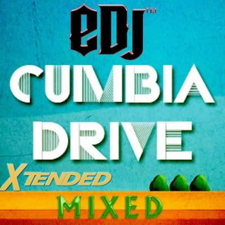 Cumbia Drive Edition Xtended