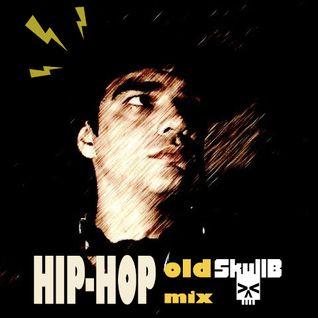 OldSkullB Hip-Hop Mix 001