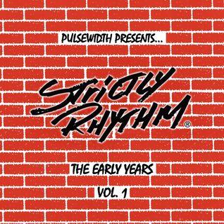 Strictly Rhythm: The Early Years Vol. 1