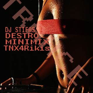 Stifas - DesTro(Trance MiniMix, TNX 4 Rikis, 2011-12-16)