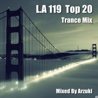 Arzuki - Look Ahead 119 Top 20 Special Mix (08.06.2015)