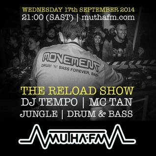 The Reload Show: Wednesday 17th September - muthafm.com