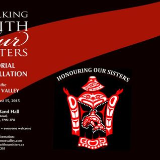 Part 1 - Walking With Our Sisters K'omoks - WMC Live Broadcast - July 30 2015