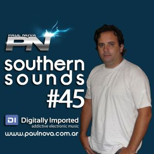 Paul Nova - Southern Sounds 45 (January 2013 - DI.FM)