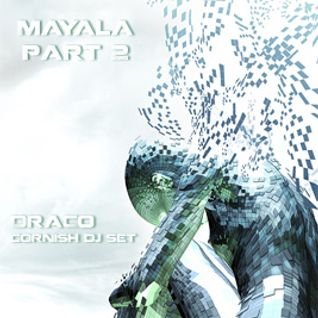 DraCo - Mayala (part 2) - cornish DJ set