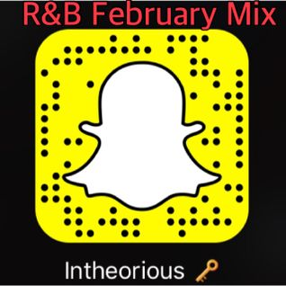 R&B February 2016 Pt1 - @djintheorious
