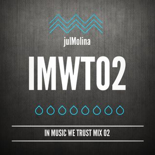 julMolina Presents: IMWT02