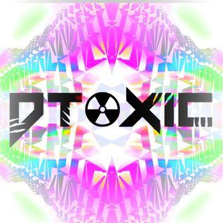 Dtoxic 2013 Electro House/Electro/Complextro Mix