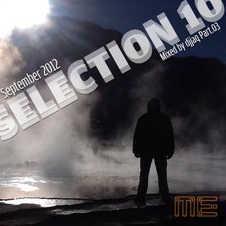 Selection 10 ME (September 2012 - Mixed by djjaq) Part.03