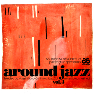 AROUND JAZZ VOL.3 - GONESTHEDJ JOINT VENTURE #13 (Soulitude Music X JazzCat)