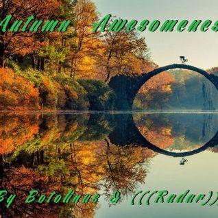 Autumn_Awesomeness ( by Botolinus & (((radar))) )
