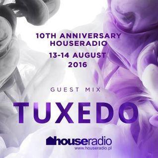 Tuxedo - Houseradio 10th Anniversary (guest mix)