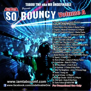 Tabou TMF - So Bouncy Volume A (Dj Mix)