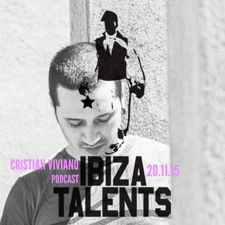 CRISTIAN VIVIANO - Special Podcast for Ibiza Talents - Friday 20.11.15 @ Pacha Ibiza