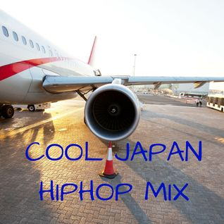 COOL JAPAN HIPHOP MIX (日本語ラップMIX)