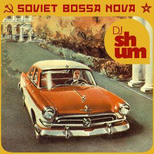 DJ Shum - Soviet Bossa Nova 70's