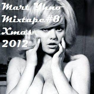 Mart Yhno - Mixtape #8 - Xmas 2012