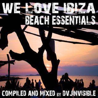 We Love ibiza ~ Beach Essentials Mix