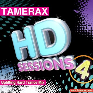 Tamerax - The HD Sessions Volume 4 - Uplifting Hard Trance Mix