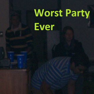 Worst Party Ever - Episode 79