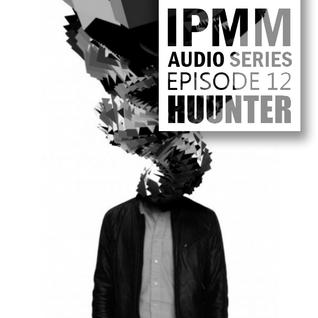 IPaintMyMind Audio Series: Episode 12 – Huunter