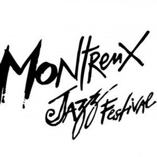 L'Evènement : Montreux Jazz Festival | Mardi 10 Mai