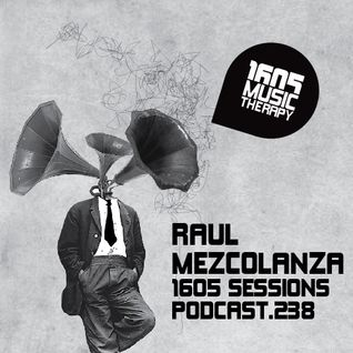 1605 Podcast 238 with Raul Mezcolanza