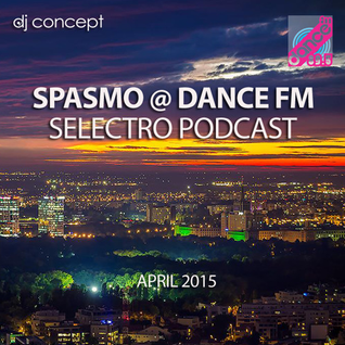 Spasmo @ Dance FM Bucuresti [selectro]