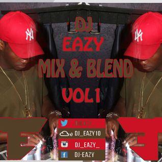 Dj Eazy - Mix & Blend