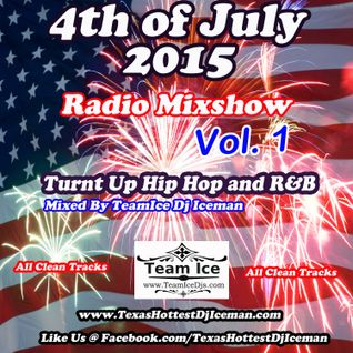 4th of July Radio Mixshow (Vol. 1) by Dj Iceman