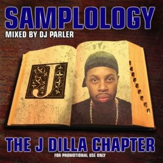 Samplology: The Dilla Chapter