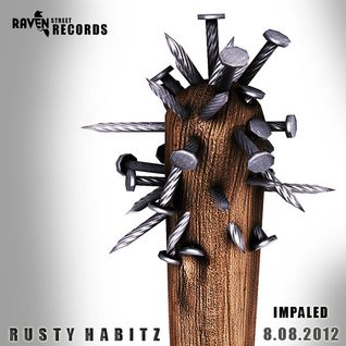 RUSTY HABITZ - IMPALED 2012 NEW!!