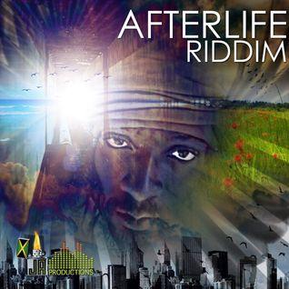 After Life Riddim Mix (Dr. Bean Soundz)[March 2013  JA Productions]