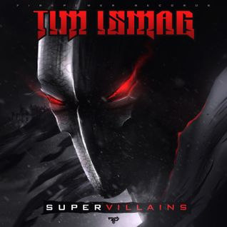 Tim Ismag Supervillains Mix Adrian Campos